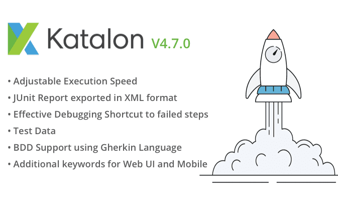 Making test automation easier with Katalon Studio 4 7