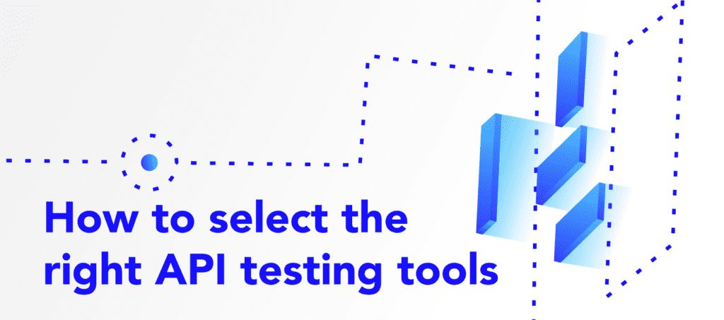 Select API Testing Tools