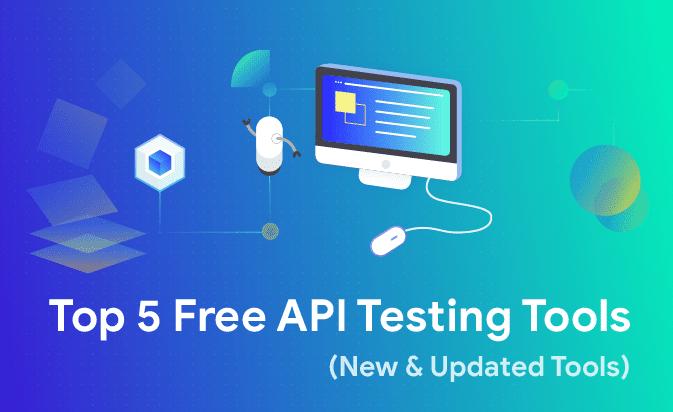 Top 5 Free API Testing Tools (New & Updated Tools) | Katalon Studio