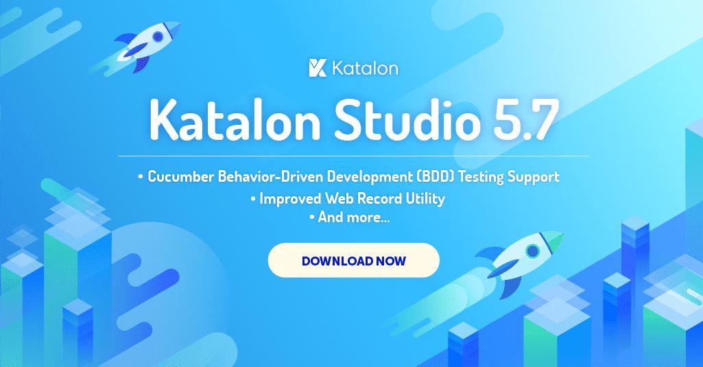 Katalon Studio v5.7