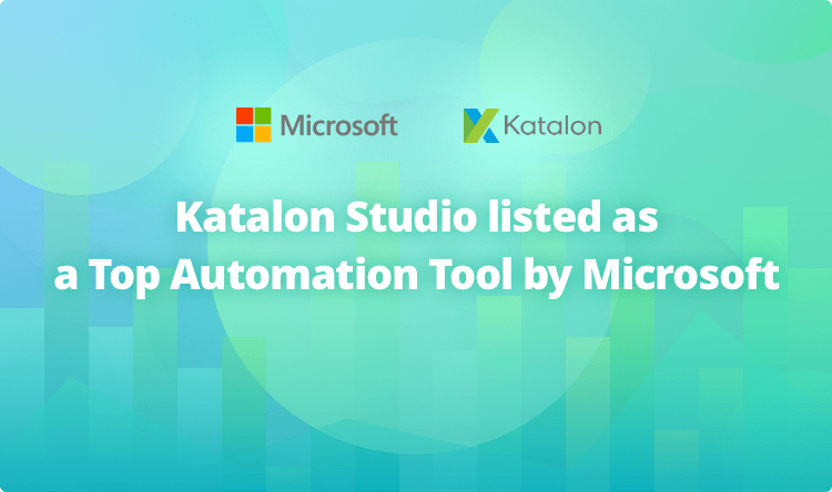 Katalon Studio top automation tool Microsoft