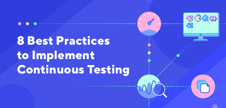 continuous testing best practices