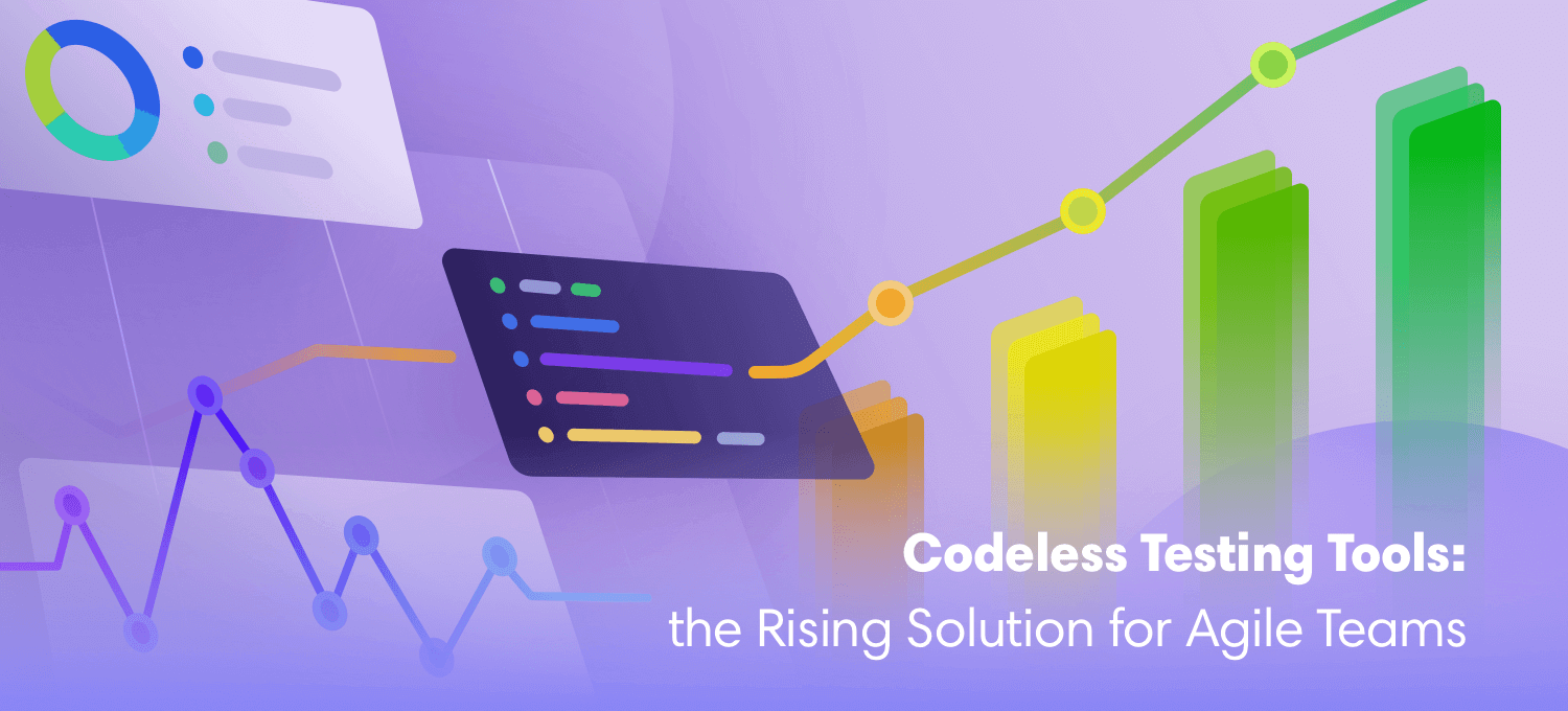 Codeless Testing Tools: the Rising Solution for Agile Teams