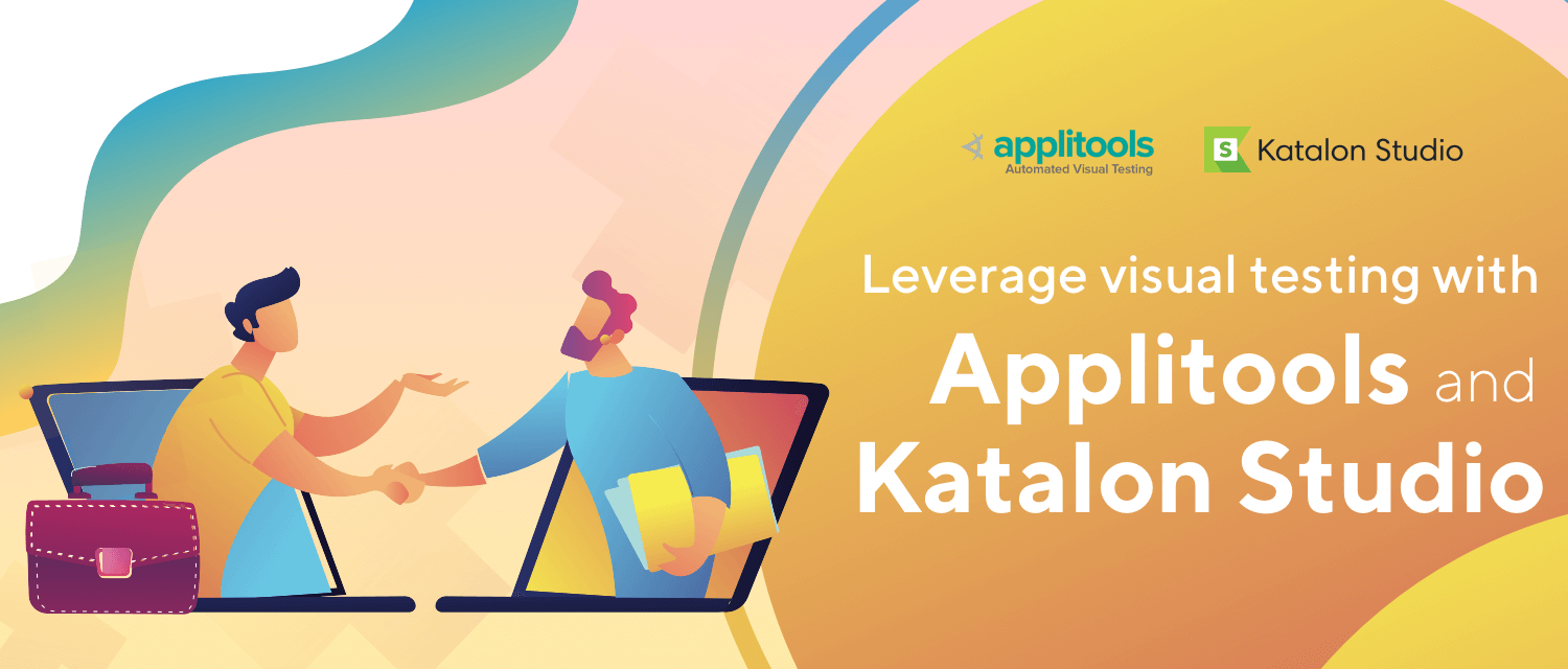 AI Powered Efficiency - Katalon Offers Native Integration with Applitools