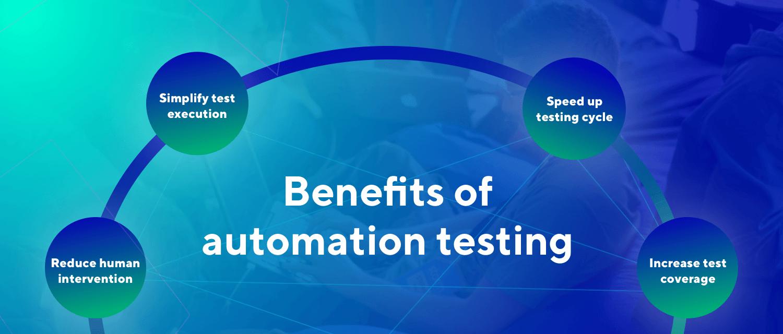 automation testing benefits