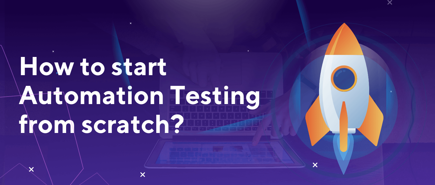 5 Steps get started automated testing