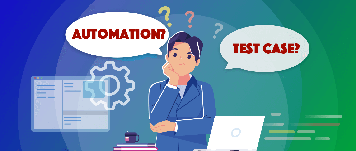 Complete Guide to Choose Test Case for Automation