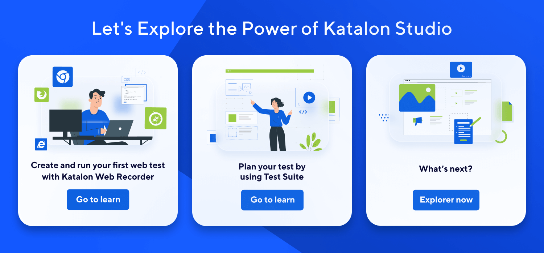 Explore the Power of Katalon Studio