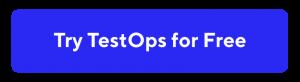 TestOps test orchestration platform