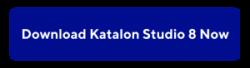 button_Download Katalon Studio 8 Now