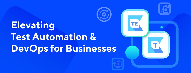 Announcing Katalon TestOps – Streamlining Test Automation & DevOps for Businesses