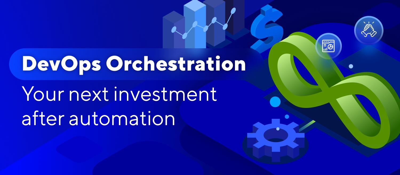 DevOps-orchestration