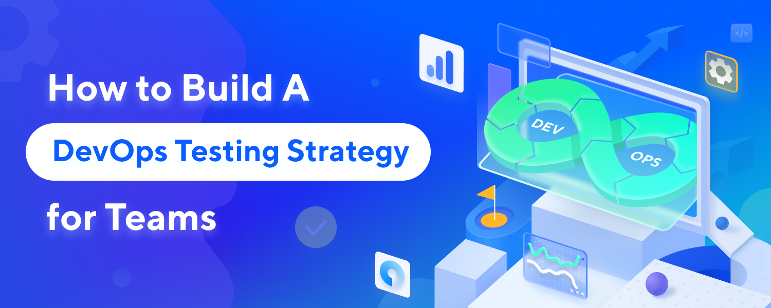 How-To-Build-A-DevOps-Testing-Strategy-for-Team